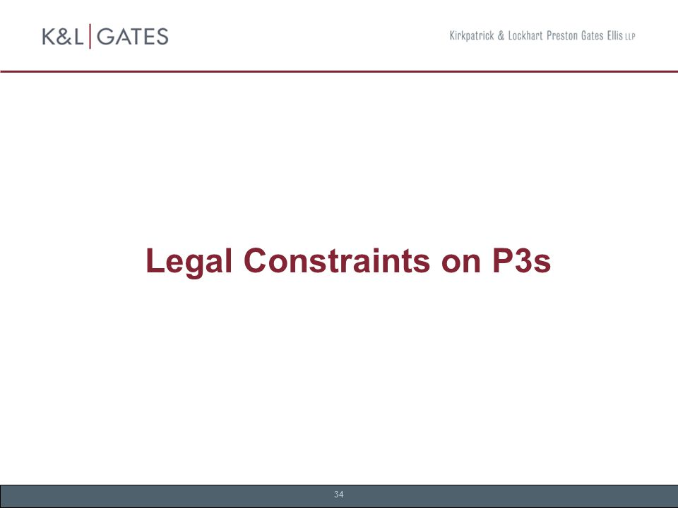 34 Legal Constraints on P3s
