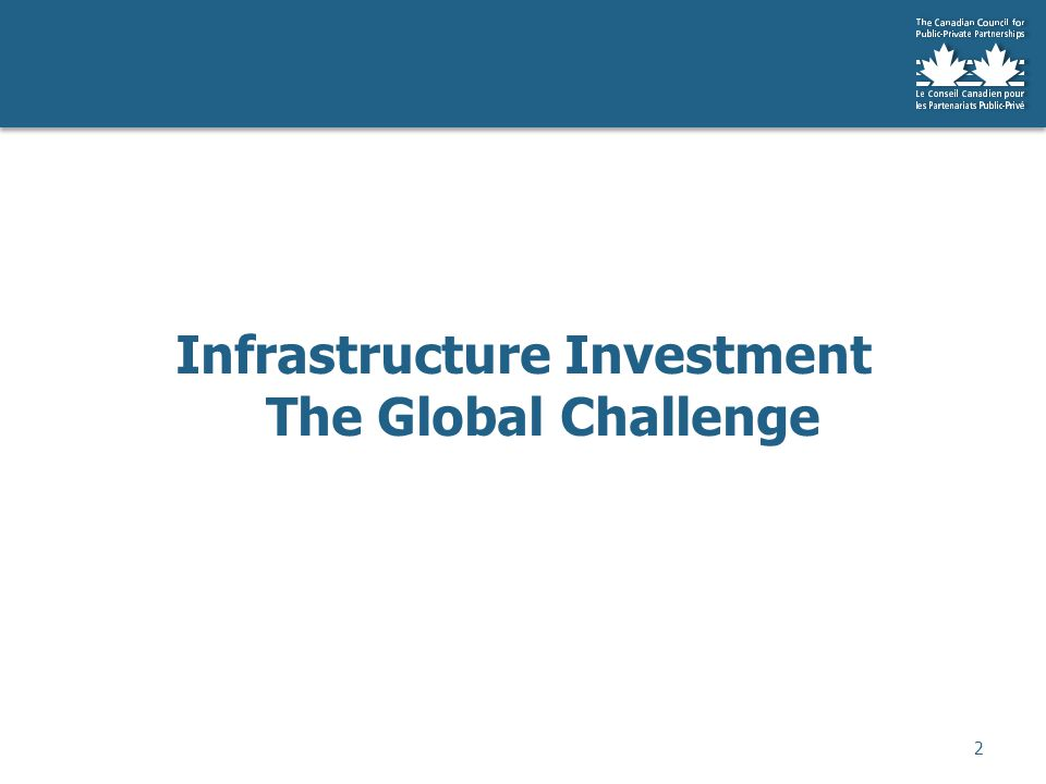 Infrastructure Investment The Global Challenge 2