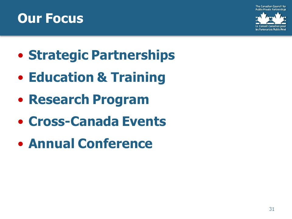 Our Focus Strategic Partnerships Education & Training Research Program Cross-Canada Events Annual Conference 31