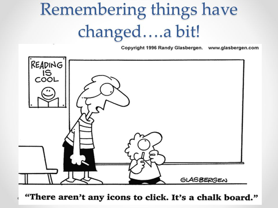 Remembering things have changed….a bit! C. Dahir, 11/13