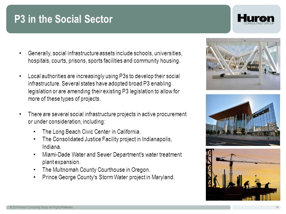 P3 in the Social Sector 14 © 2014 Huron Consulting Group.