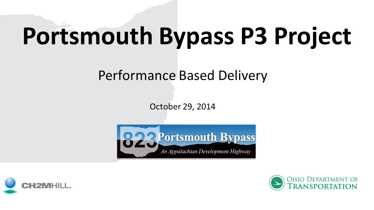 Portsmouth Bypass P3 Project Performance Based Delivery October 29, 2014