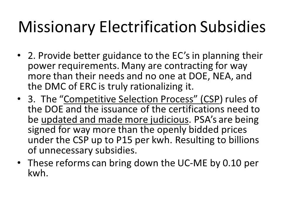 Missionary Electrification Subsidies 2.