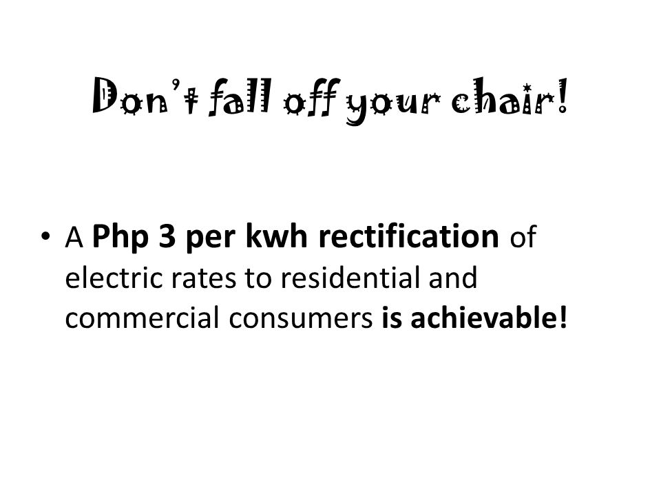 Don't fall off your chair.
