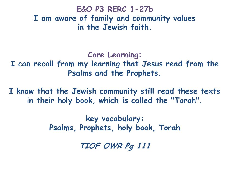 E&O P3 RERC 1-27b I am aware of family and community values in the Jewish faith.