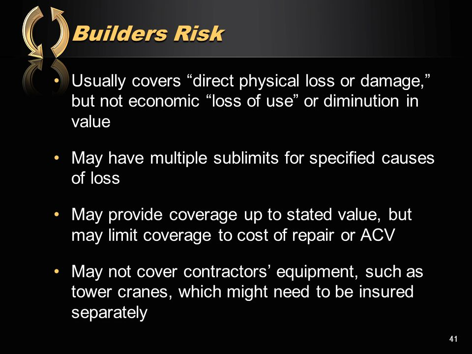 "Usually covers ""direct physical loss or damage,"" but not economic ""loss of use"" or diminution in valueUsually covers ""direct physical loss or damage,"""