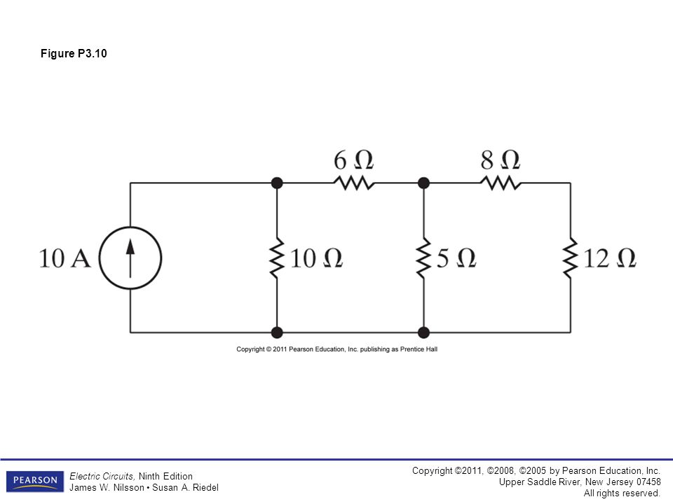 Copyright ©2011, ©2008, ©2005 by Pearson Education, Inc. Upper Saddle River, New Jersey 07458 All rights reserved. Electric Circuits, Ninth Edition Ja