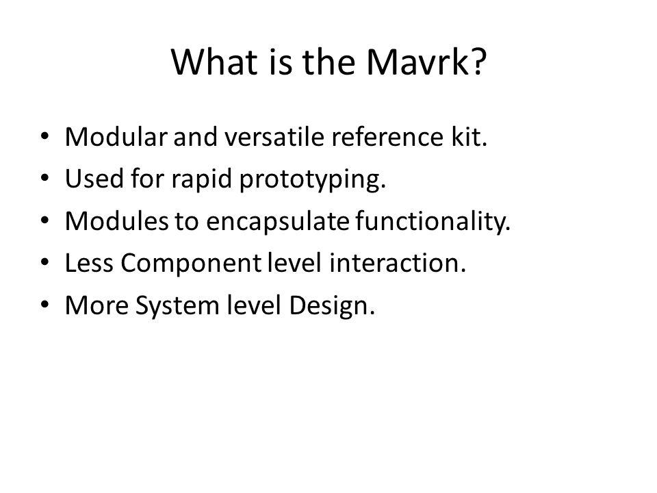 uMavrk uMavrk is an extension to the Mavrk for remote monitoring.
