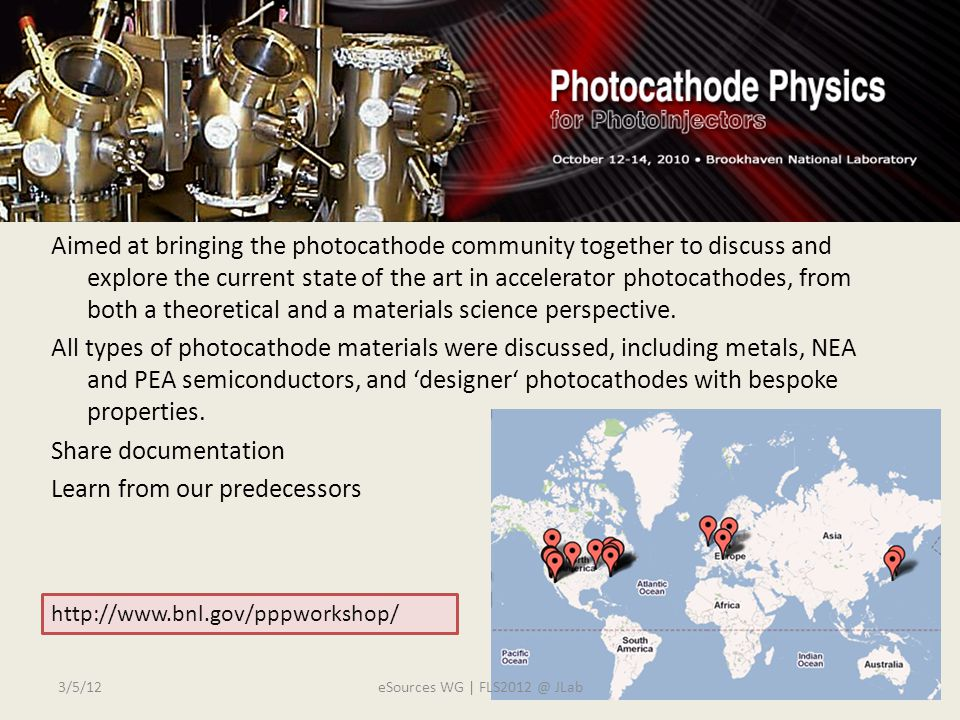 P3 Workshop Aimed at bringing the photocathode community together to discuss and explore the current state of the art in accelerator photocathodes, from both a theoretical and a materials science perspective.