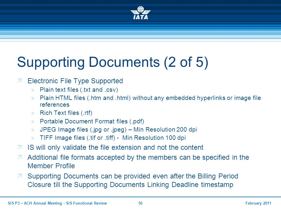 Supporting Documents (2 of 5)  Electronic File Type Supported »Plain text files (.txt and.csv) »Plain HTML files (.htm and.html) without any embedded