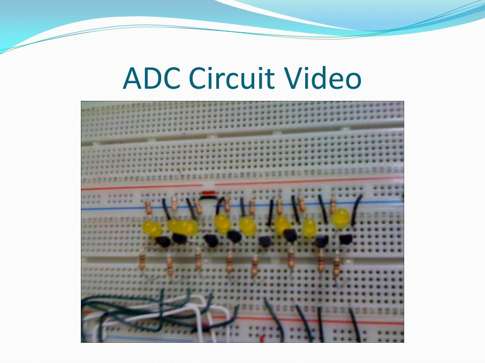 ADC Circuit Video
