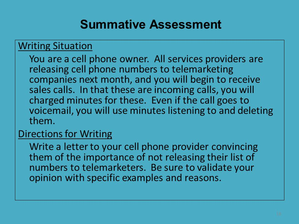 18 Writing Situation You are a cell phone owner. All services providers are releasing cell phone numbers to telemarketing companies next month, and yo