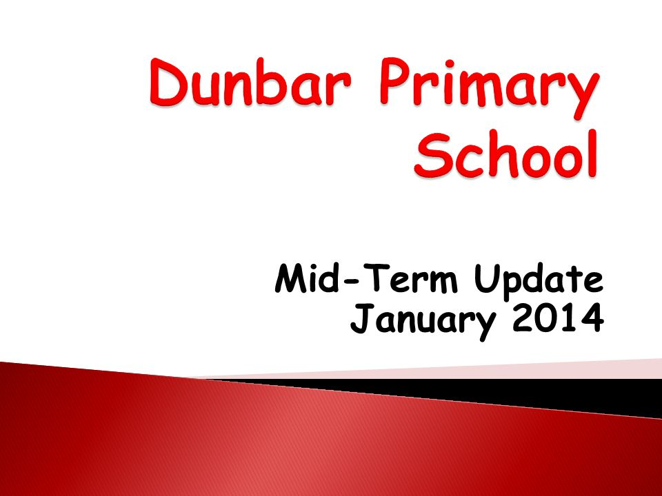 Mid-Term Update January 2014