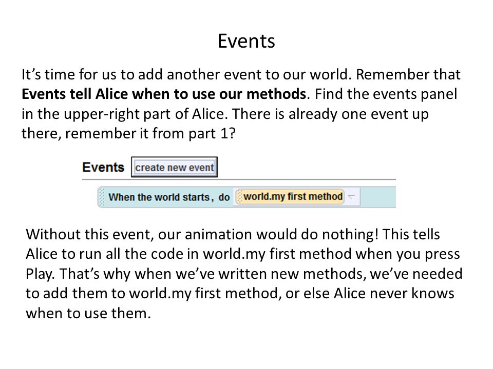 Events It's time for us to add another event to our world.