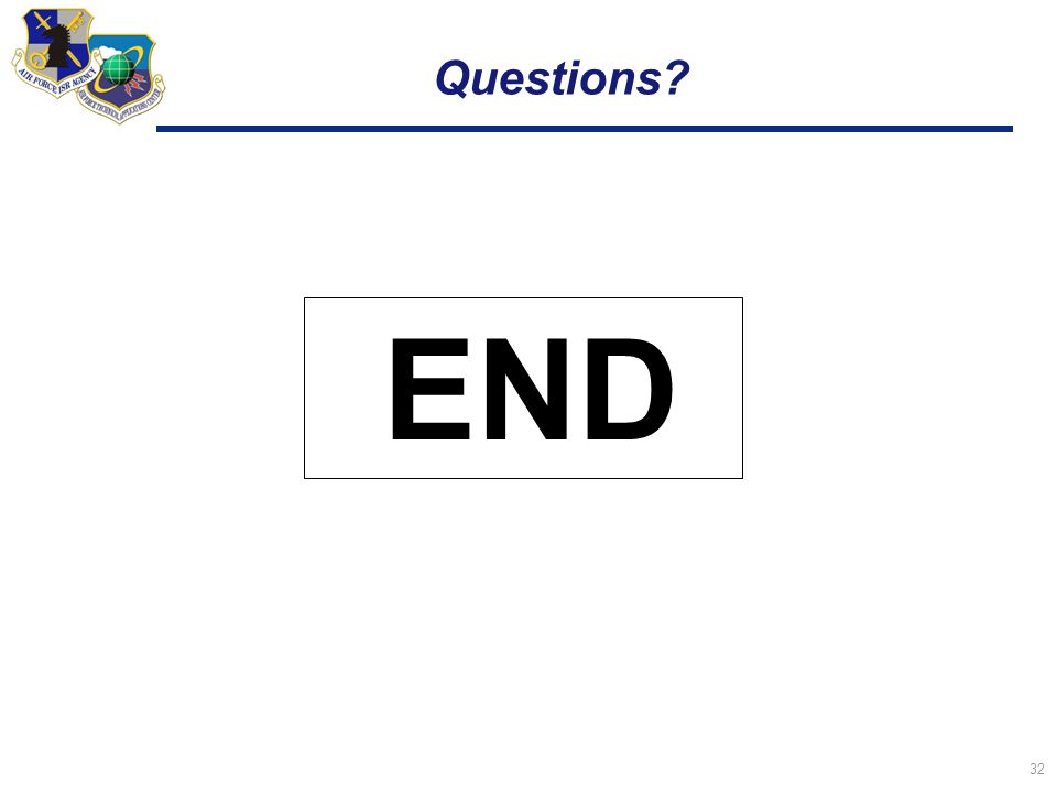 32 Questions? END