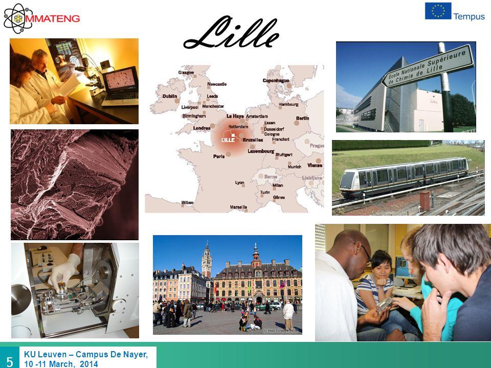 5 KU Leuven – Campus De Nayer, 10 -11 March, 2014 Lille