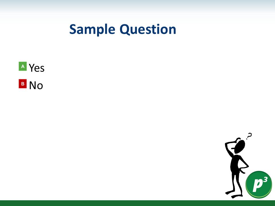 Sample Question Yes No