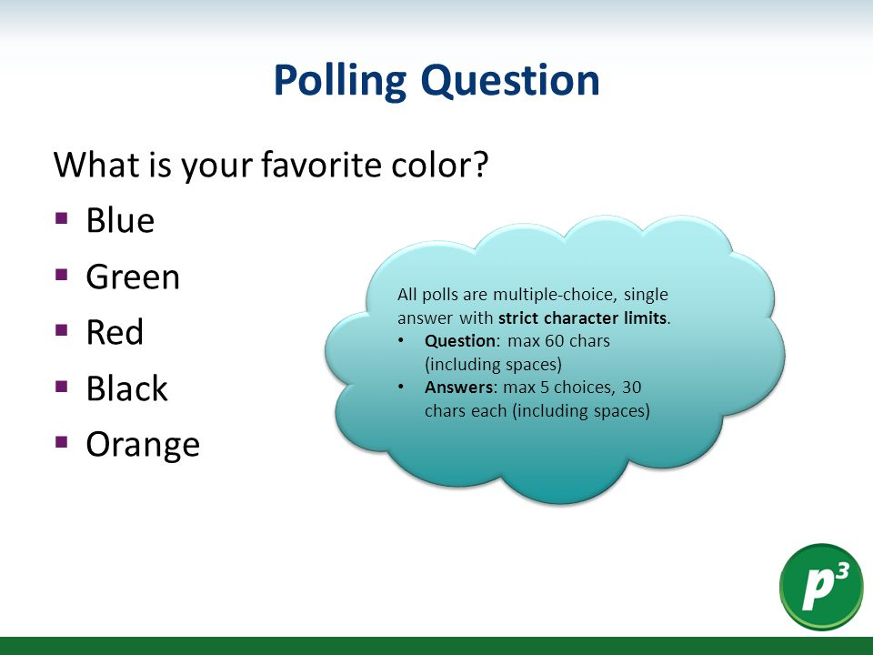 Polling Question What is your favorite color.