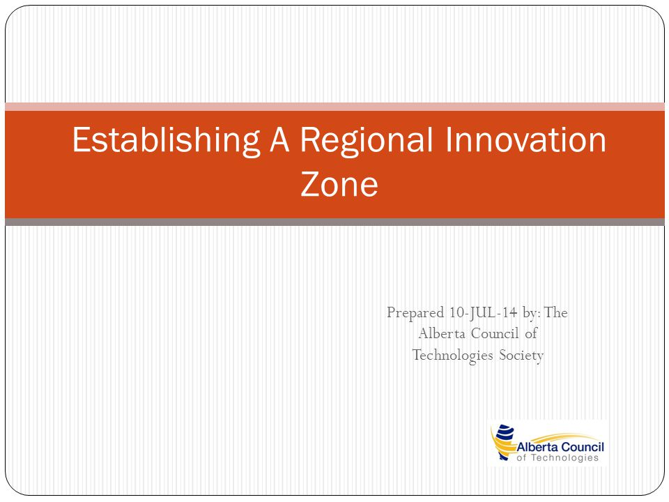 Proposal 2 Establish the NW quadrant of the Edmonton Capital Region as an Innovation Zone The NW Quadrant includes: City of St.