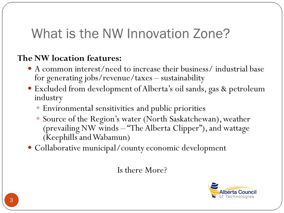 What is the NW Innovation Zone.