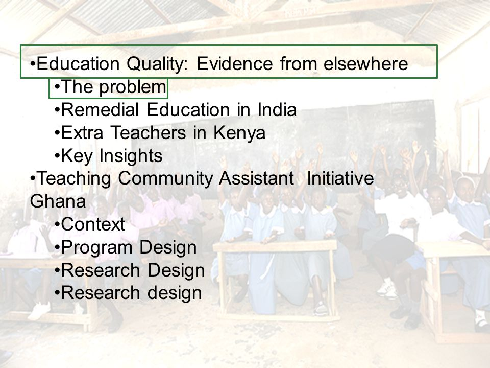Extra teacher in Kenya Primary Education in Kenya Challenges –Class size –Teacher absenteeism –Heterogeneous Classes –Few teaching and learning material –Low completion rates Program Extra Teacher –Recruits and renewed contract for school committees –In some classes, divided the group by knowledge level.