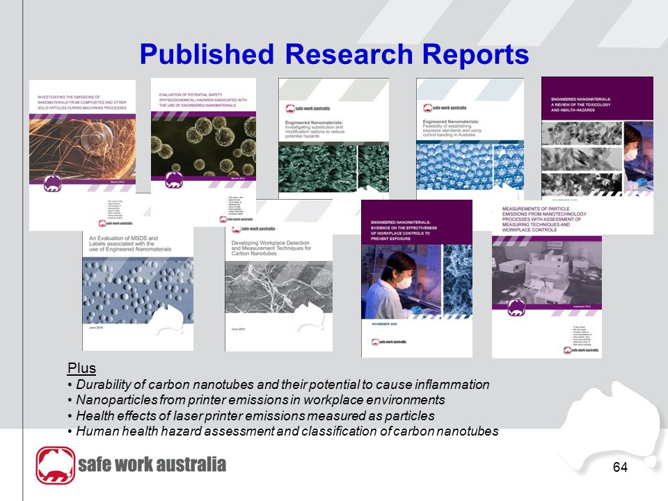 64 Published Research Reports Plus Durability of carbon nanotubes and their potential to cause inflammation Nanoparticles from printer emissions in wo