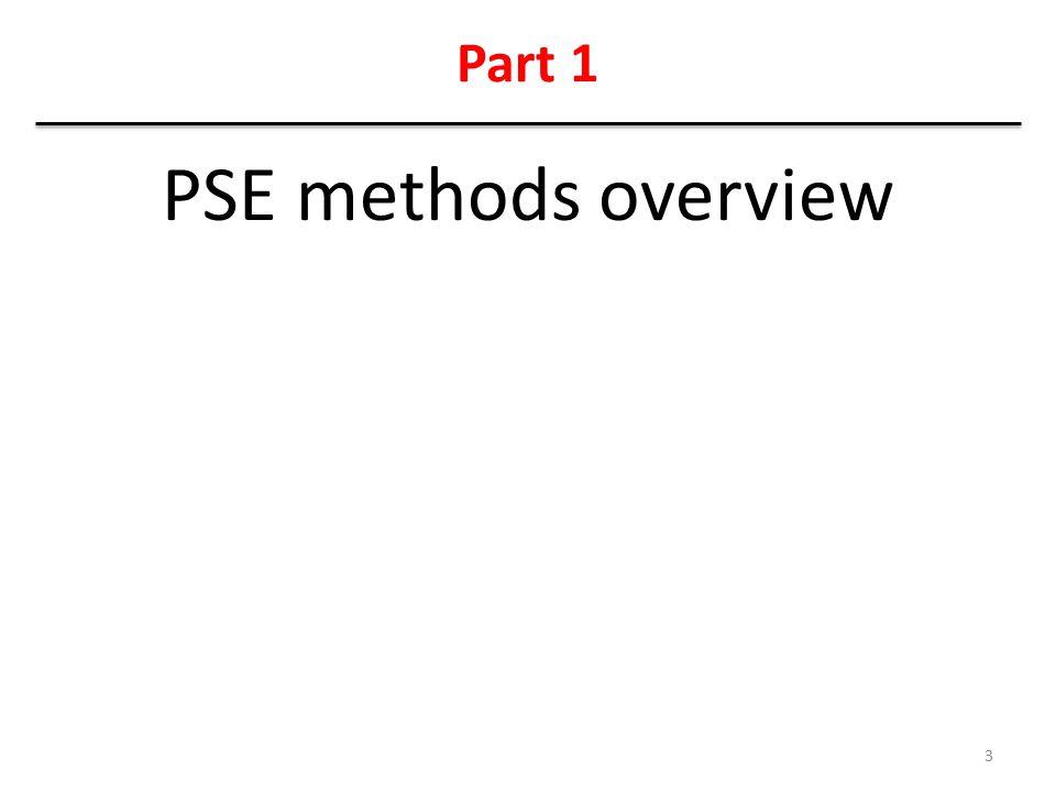 Part 1 PSE methods overview 3