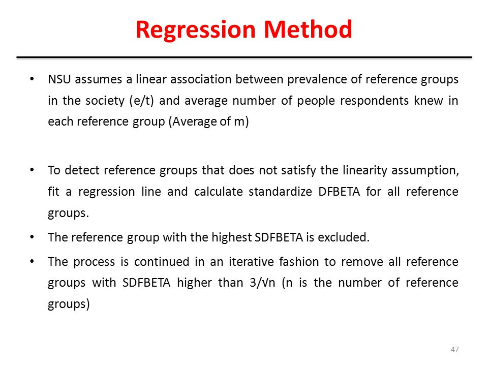 Regression Method NSU assumes a linear association between prevalence of reference groups in the society (e/t) and average number of people respondent