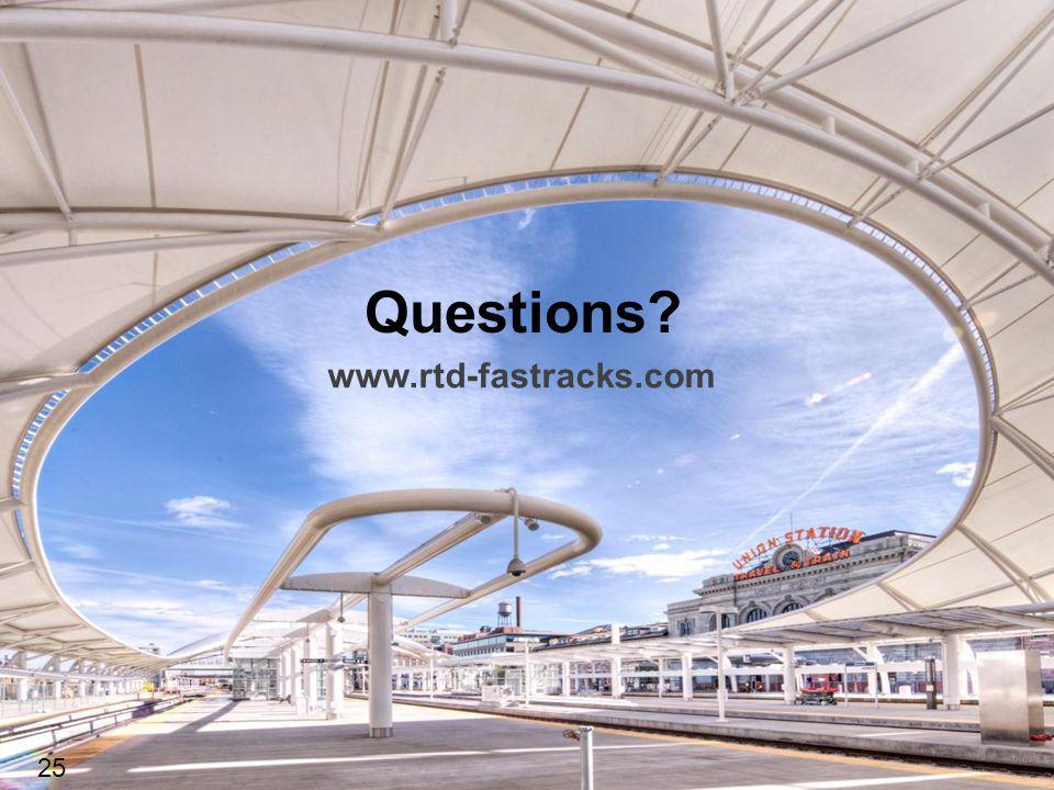 Questions 25 www.rtd-fastracks.com