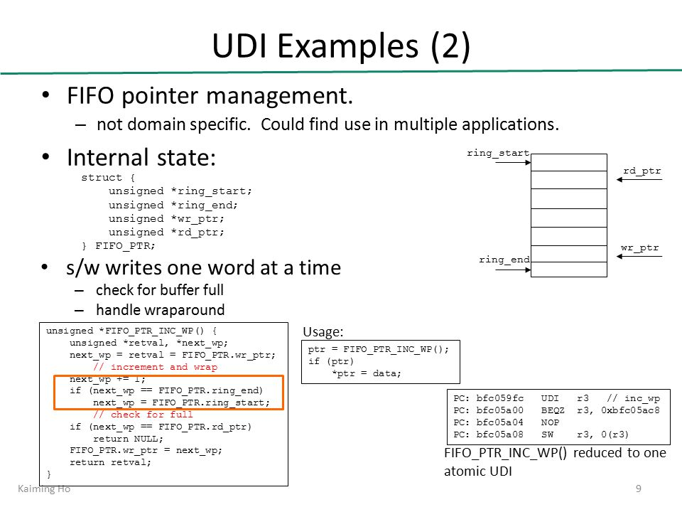 UDI Examples (2) FIFO pointer management. – not domain specific.
