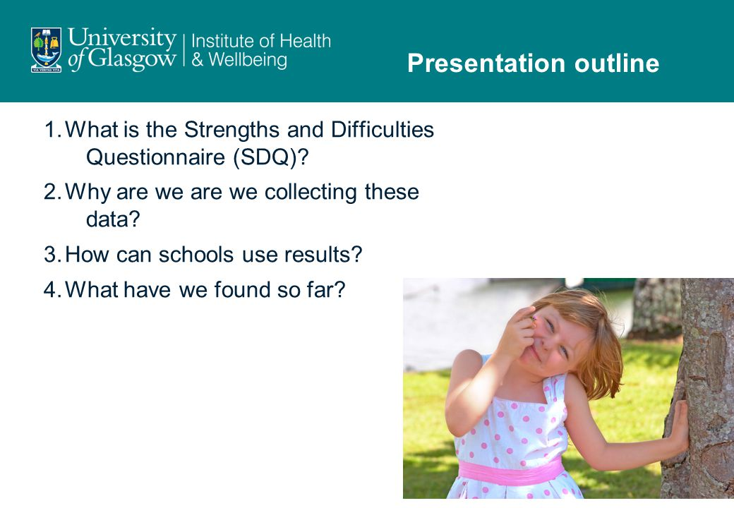 1.What is the Strengths and Difficulties Questionnaire (SDQ).