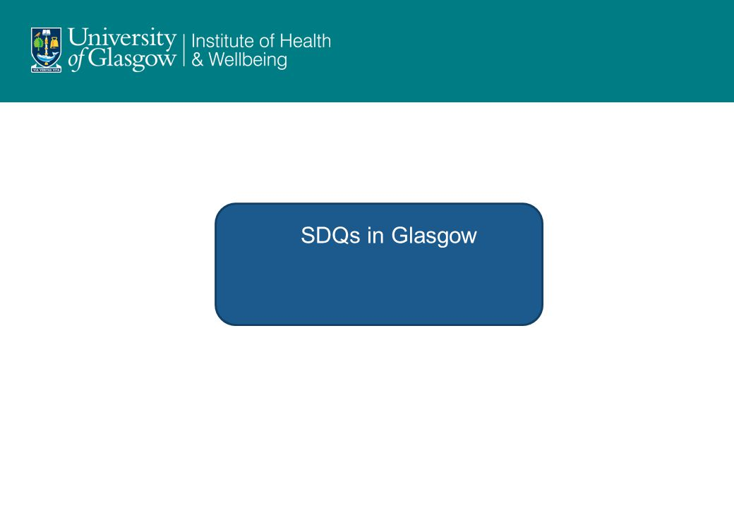 When are we collecting SDQs in Glasgow.