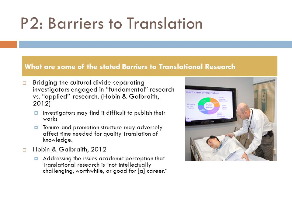 P2: Translational Models The Development of Models for Translational Science is needed.