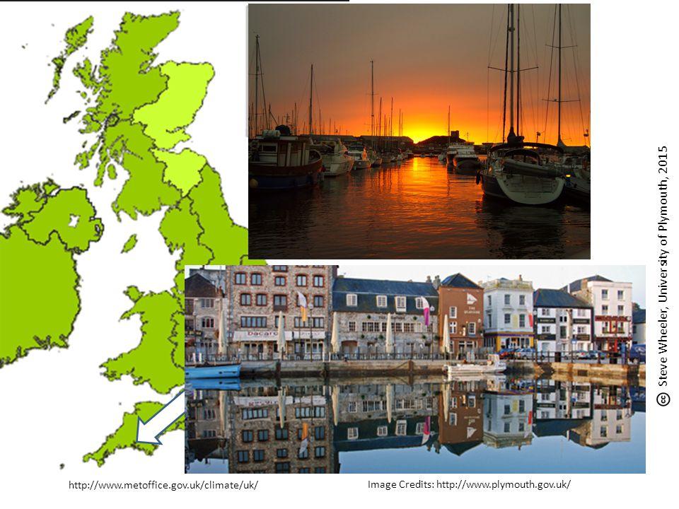 http://www.metoffice.gov.uk/climate/uk/ Image Credits: http://www.plymouth.gov.uk/ Steve Wheeler, University of Plymouth, 2015