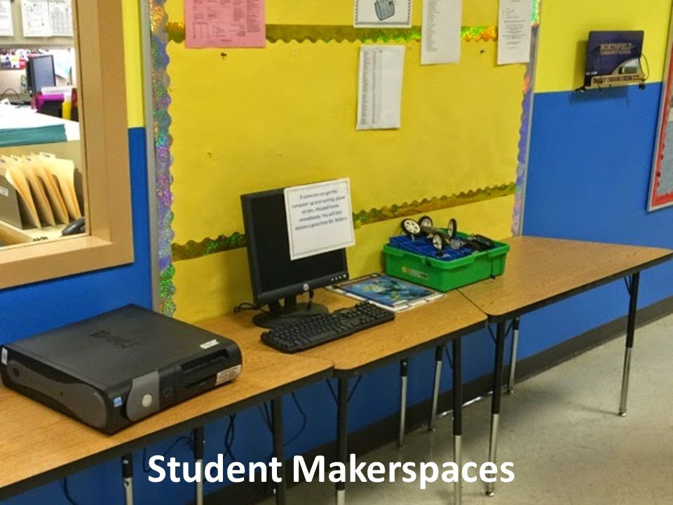 Student Makerspaces