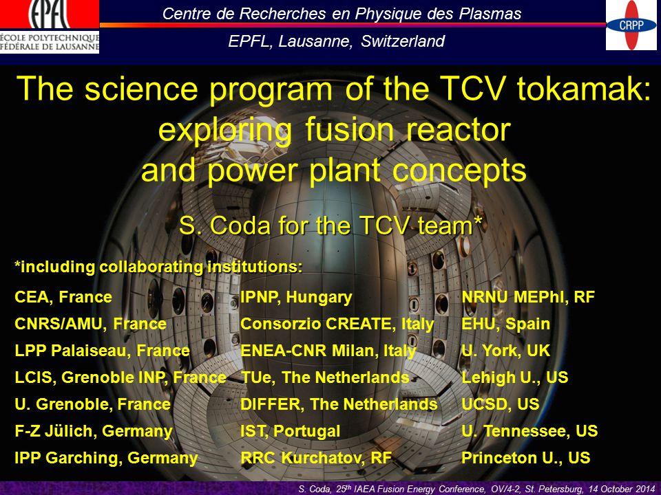 Centre de Recherches en Physique des Plasmas EPFL, Lausanne, Switzerland S.