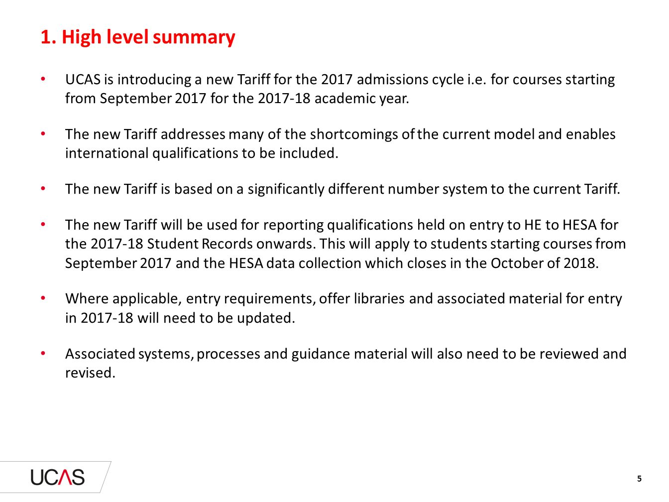 New Tariff points – examples of grade combinations Page 36 to 42 provide examples of total new Tariff points for certain grade combinations for a small range of qualifications.