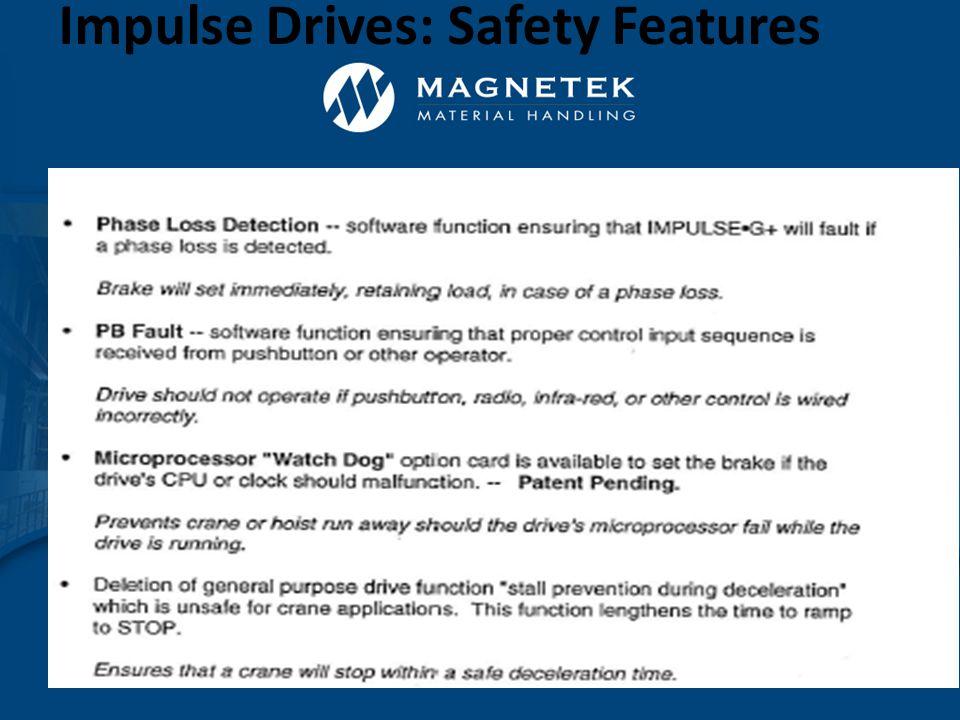 IMPULSE  G+/VG+ Series 4 Drives –Ratings 230V Series, 1-150 HP (3.2-415 AMP) 460V Series, 1-500 HP (1.8-605 AMP) 575V Series, 1-200 HP (1.7-200 AMP) –S4IF-12-A60 20V AC Interface –Built-in Dynamic Braking Transistor in drive sizes up to 230VAC – 115 Amp 460VAC - 60 Amp 575VAC - 41 Amp IMPULSE Drives