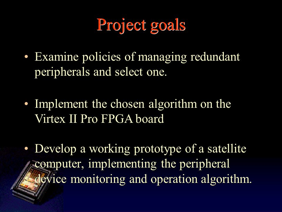 Project goals Develop a working prototype of a satellite computer, implementing the peripheral device monitoring and operation algorithm.