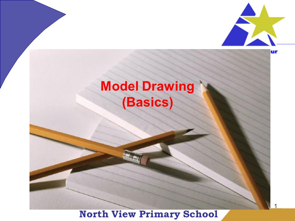 North View Primary School 1 Model Drawing (Basics)