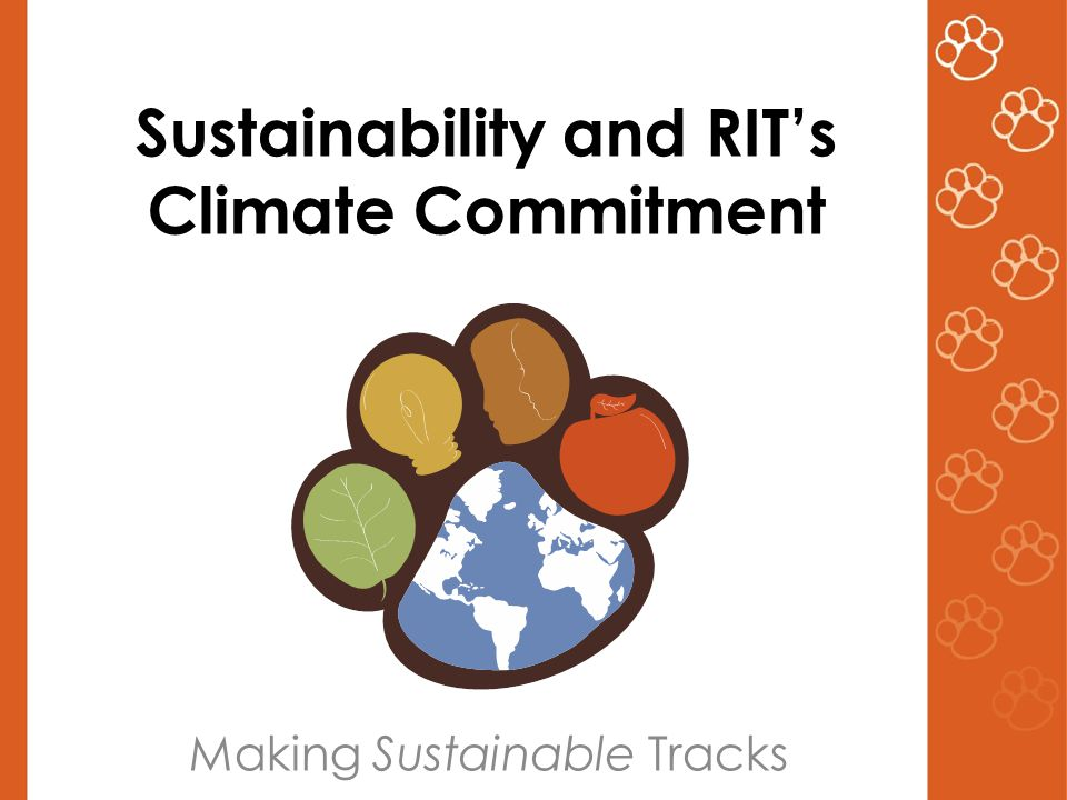 Sustainability and RIT's Climate Commitment Making Sustainable Tracks