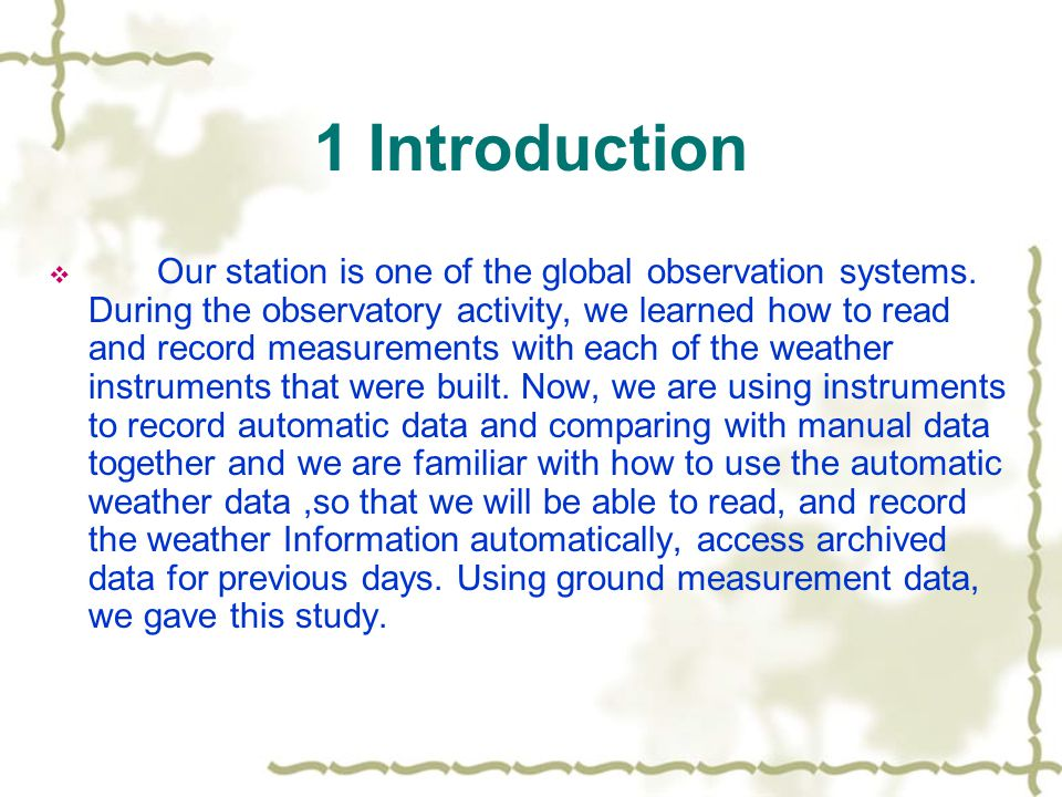 1 Introduction  Our station is one of the global observation systems.