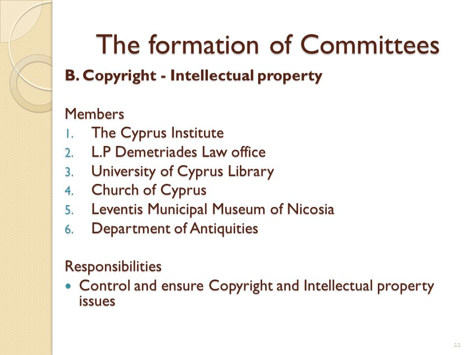 The formation of Committees B. Copyright - Intellectual property Members 1.