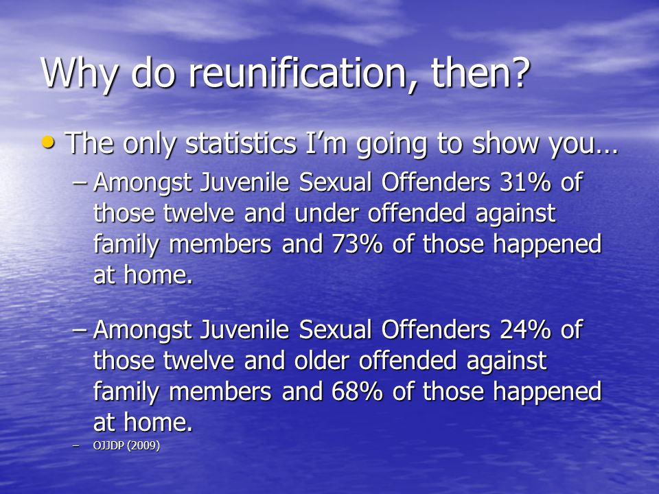 Why do reunification, then.