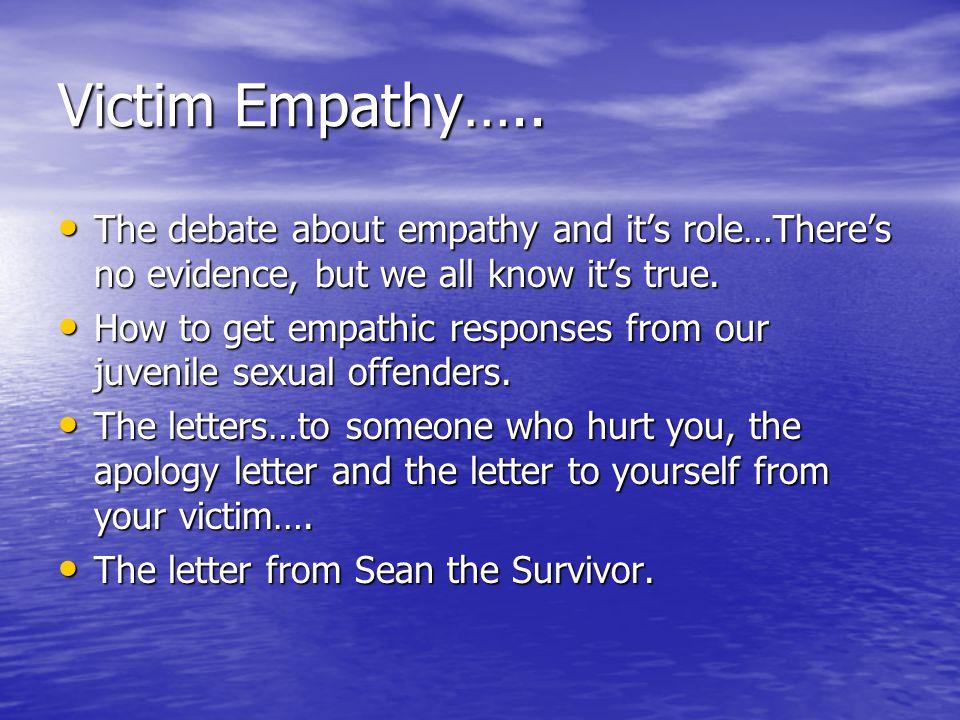 Victim Empathy…..