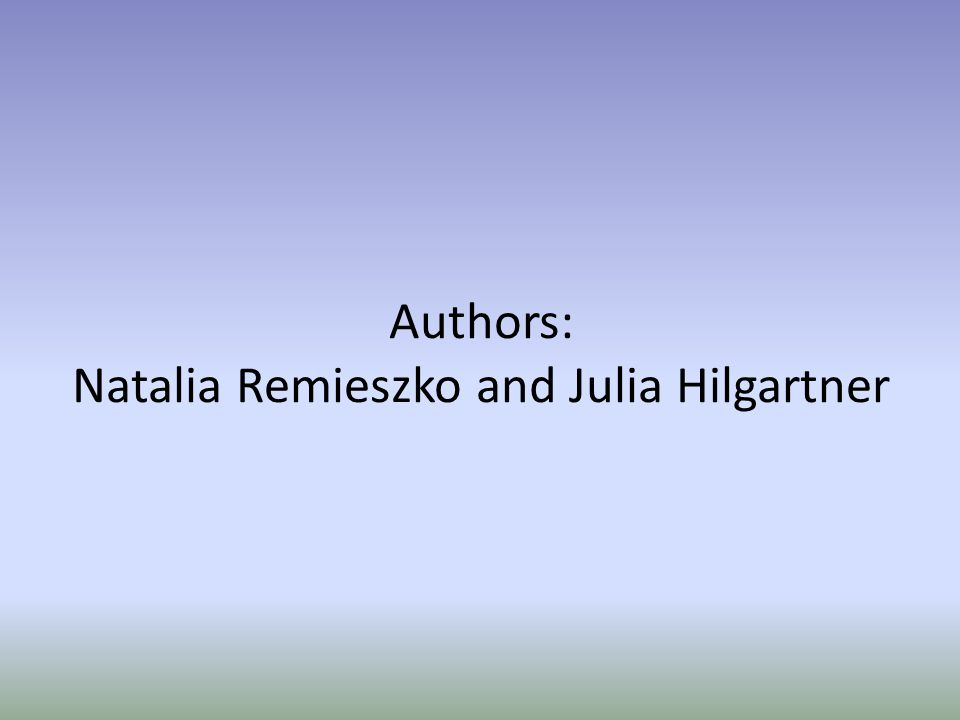 Authors: Natalia Remieszko and Julia Hilgartner
