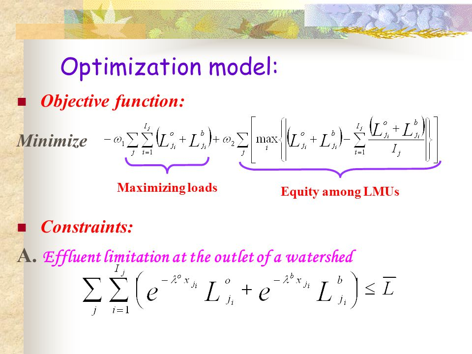 Optimization model: Objective function: Minimize Constraints: A.