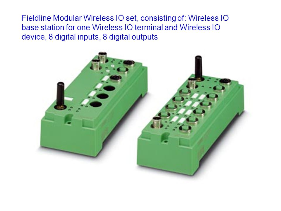 Fieldline Modular Wireless IO set, consisting of: Wireless IO base station for one Wireless IO terminal and Wireless IO device, 8 digital inputs, 8 digital outputs