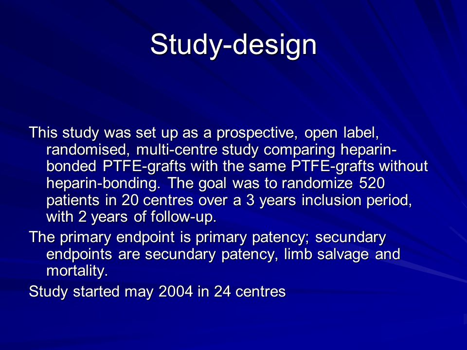 Study-design Randomisation is performed for each centre on a 1/1 basis between both grafts.