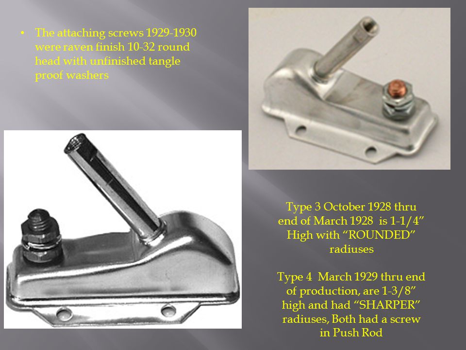 "Type 3 October 1928 thru end of March 1928 is 1-1/4"" High with ""ROUNDED"" radiuses Type 4 March 1929 thru end of production, are 1-3/8"" high and had ""S"